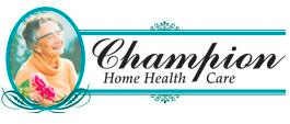 Champion Home Health Care – Individually Owned and Operated